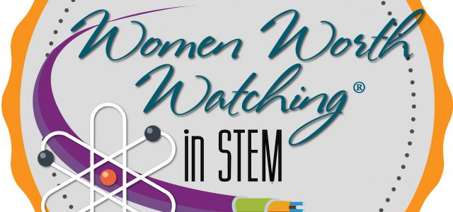 2017 Women Worth Watching in STEM Announced