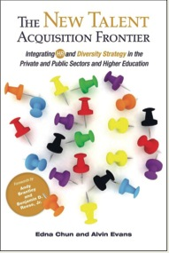 The new talent paradigm requires the dynamic integration of HR and diversity strategy to optimize and unleash the creativity and innovation of a diverse and talented workforce. Chun and Evan's new book, The New Talent Acquisition Frontier: Integrating HR and Diversity Strategy presents a systematic approach to integrated HR and diversity talent practices.